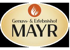 Genuss- und Erlebnishof Mayr
